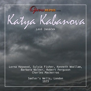 Janacek: Katya Kabanova - Haywood, Fisher, Woollam, Ferguson; Mackerras.  London, 1973