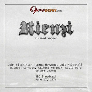 Wagner: Rienzi - Mitchinson, Haywood, McDonnall, Langdon, Herincx, Ward; Downes. London, 1976