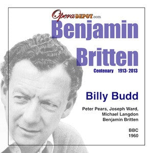 Britten: Billy Budd - Ward, Pears, Langdon; Britten.  London, 1960