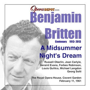 Britten: A Midsummer Night's Dream - Oberlin, Carlyle, Elkins, Evans, Quilico, Robinson, Langdon; Solti.  London, 1961
