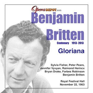 Britten: Gloriana - Fisher, Pears, Vyvyan, Herincx, Robinson; Fairfax.  London, 1963