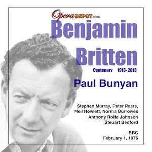 Britten: Paul Bunyan - Murray, Pears, Howlett, Angus, Rolfe Johnson, Burrowes; Bedford.  London, 1976