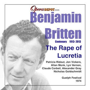 Britten: The Rape of Lucretia - Ridout, Vickers, Monk, Vernon, Corbeil; Goldschmidt.  Guelph, 1974
