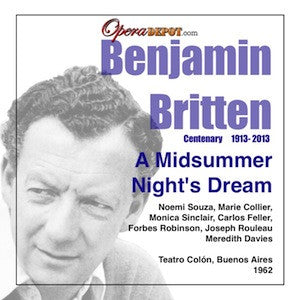 Britten: A Midsummer Night's Dream - Souza, Collier, Feller, Sinclair, Robinson, Rouleau; Davies.  Beunos Aires, 1962