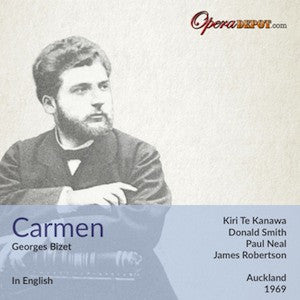 Bizet: Carmen (In English) - Te Kanawa, Smith, Neal, Hellawell; Robertson. Auckland, 1969