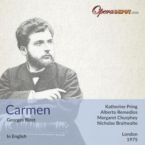 Bizet: Carmen (In English) - Pring, Remedios, Curphey, Chard; Braitwaite.  London, 1975