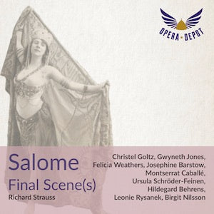 Compilation: Salome Final Scene(s) - Barstow, Weathers, Nilsson, Goltz, Rysanek, Caballé, Jones and more!