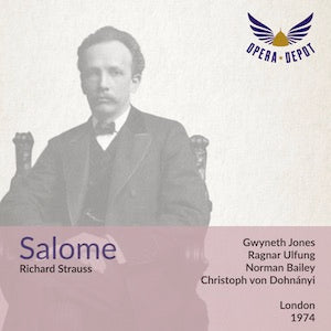 Strauss: Salome - Jones, Ulfung, Bailey, Begg, de Peyer; von Dohnanyi.  London, 1974