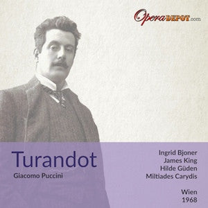Puccini: Turandot (excerpts) - Bjoner, King, Gueden; Caridis. Bjoner sings Arias from Turandot, Forza and duet from Aida with Resnik