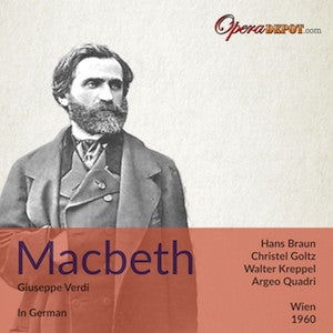 Verdi: Macbeth (In German) - Goltz, Braun, Kreppel, Dermota; Quadri. ORF, 1960