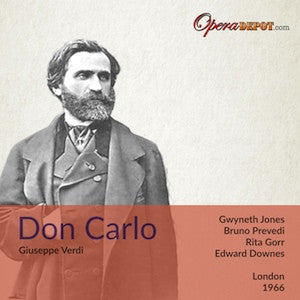 Verdi: Don Carlo - Prevedi, Jones, Gorr, Glossop, Christoff, Ward; Downes.  London, 1966