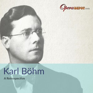 Compilation: Karl Böhm - Excerpts from Barbiere, Aida, Macbeth, Tristan, Meistersinger, The Ring and Much More!