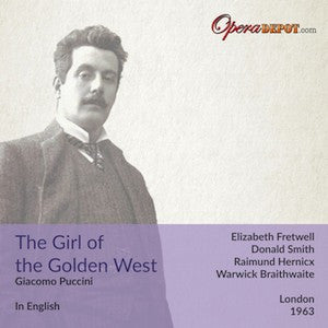 Puccini: La Fanciulla del West (In English) - Fretwell, Smith, Herincx; Braithwaite. London, 1963