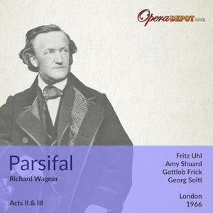 Wagner: Parsifal (Acts 2 & 3) - Shuard, Uhl, Frick, Shaw; Solti. London, 1966