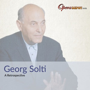 Compilation: Solti Retrospective - Arias and orchestral excerpts from The Ring, Turandot, Der fliegende Holländer