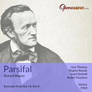Wagner: Parsifal (Excerpts) - Thomas, Resnik, Greindl, Neidlinger; Cluytens. Venice, 1963