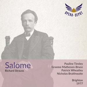 Strauss: Salome - Tinsley, Woodrow, Norman, Alder; Braithwaite. Brighton, 1977