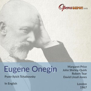Tchaikovsky: Eugene Onegin (In English) - Shirley-Quirk, M. Price, Tear, Minton, Garrard; Lloyd-Jones. London, 1967
