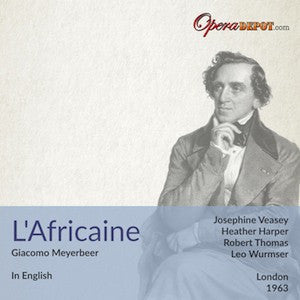 Meyerbeer: L'Africaine (In English) - Harper, Veasey, Thomas; Wurmser. London, 1963