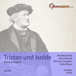 Wagner: Tristan und Isolde (Act III) - Shuard Dowd, Coster, Langdon, Tear; Davis. London, 1970