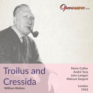 Walton: Troilus and Cressida - Collier, Turp, Lannigan; Sargent. London, 1963