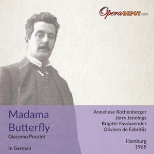 Puccini: Madama Butterfly (In German) - Rothenberger, Jennings, Fassbaender; de Fabritiis. Hamburg, 1965
