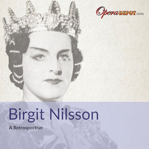 Compilation: Birgit Nilsson - Arias from Aida, Ballo, Turandot, Tristan, Elektra, Frau, Salome, Holländer and The Ring
