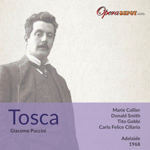 Puccini: Tosca - Collier, Smith, Gobbi; Cillario. Adelaide, 1968