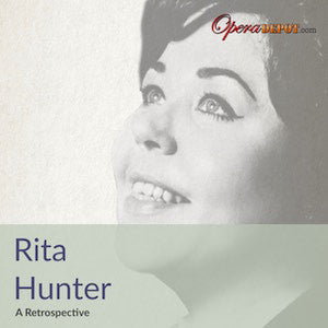 Compilation: Rita Hunter - Arias from Le Nozze di Figaro, Trovatore, Don Carlo, Die Walküre, Siegfried & Götterdämmerung