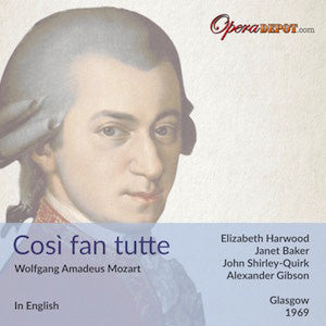 Mozart: Così fan tutte (In English) - Harwood, Baker, Curragh, Westi, Van Der Bilt, Shirley-Quirk; Gibson. Glasgow, 1969