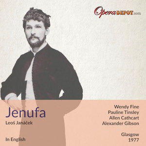 Janacek: Jenufa (In English) - Fine, Tinsley, Cathcart, Dempsey; Gibson. Glasgow, 1977