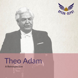 Compilation: Theo Adam - Excerpts from Wozzeck, Leonore, Forza, Don Carlo, Parsifal, Lohengrin and The Ring