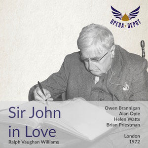 Vaughan Williams: Sir John in Love - Brannigan, Fyson, Opie, Norrington, Watts; Priestman. London, 1972