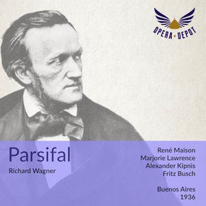 Wagner: Parsifal - Maison, Lawrence, Singher, Destal, Krenn; Busch. Buenos Aires, 1936