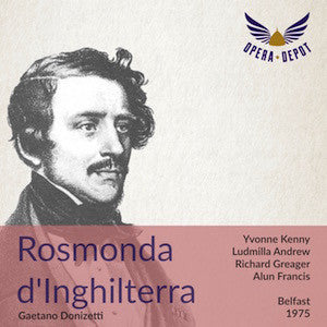 Donizetti: Rosmonda d'Inghilterra - Kenny, Andrew, Greager, Hartle, du Plessis; Francis. Belfast, 1975
