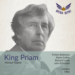 Tippett: King Priam - Robinson, Dobson, Collier, Lewis, Veasey; Pritchard. London, 1962