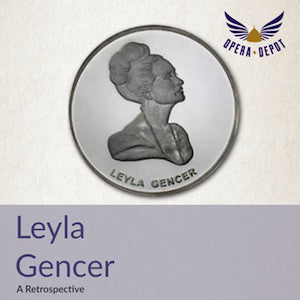 Compilation: Leyla Gencer - Excerpts from Alceste, Idomeneo, Medea, La Vestale, Guglielmo Tell, Norma, Lucia, Belisario, and many more