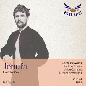 Janacek: Jenufa (In English) - Haywood, Tinsley, Cathcart, Dempsey; Armstrong. Oxford, 1975