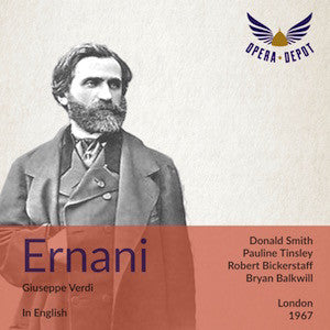 Verdi: Ernani (In English) - Tinsley, Smith, Bickerstaff, Grant; Balkwill. London, 1967
