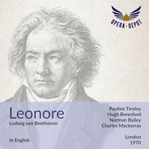 Beethoven: Leonore (In English) - Tinsley, Beresford, Bailey, Garrard; Mackerras. London, 1970