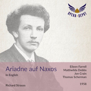 Strauss: Ariadne auf Naxos (In English) - Farrell, Dobbs, Crain, Conner; Scherman. 1958