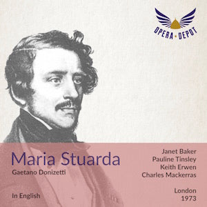 Donizetti: Maria Stuarda (In English) - Baker, Tinsley, Erwin, Garrard; Mackerras. London, 1973