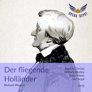 Wagner: Der fliegende Holländer - Dooley, Tinsley, Malas, Maievsky, Best; Segal. 1973