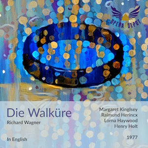 Wagner: Die Walküre (In English) - Kingsley, Herincx, Haywood, de Marseille, Cariaga, Mangin; Holt. 1977