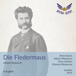 Strauss (Johann): Die Fledermaus (In English) - A. Evans, Masterson, Jenkins, Brecknock, Opie, Hood; Mackerras. London, 1975