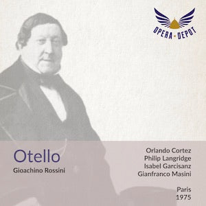 Rossini: Otello - Montez, Garcisanz, Langridge, Brewer; Masini. Paris, 1975