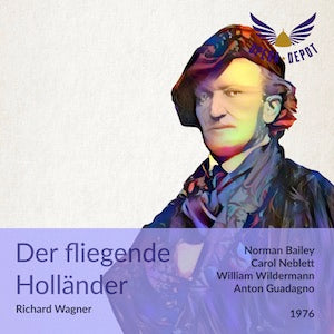 Wagner: Der fliegende Holländer - Bailey, Neblett, Wildermann, Kness; Guadagno. 1976