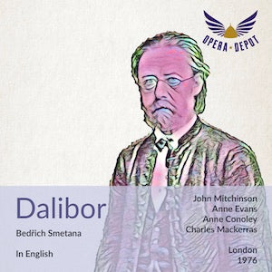 Smetana: Dalibor (In English) - Mitchinson, A. Evans, Conoley, R. Remedios, Howlett; Mackerras. London, 1976