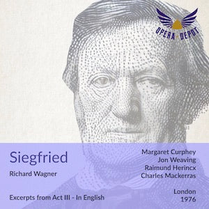 Wagner: Siegfried (Act 3 abridged - In English) - Curphey, Weaving, Herincx; Mackerras. London, 1976