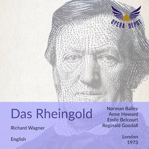 Wagner: Das Rheingold - Bailey, Howard, Belcourt, Hammond-Stroud, Grant, Woolam, McDonall, Walker, Collins; Goodall. London, 1973